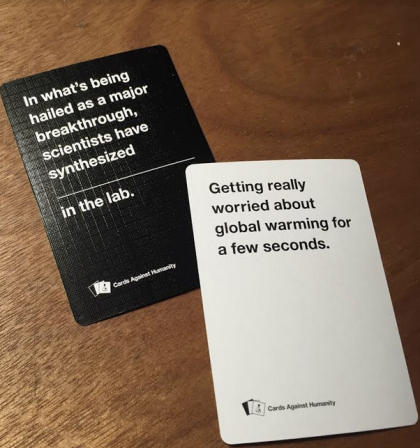 Provided by Jenn Bane, the Cards Against Humanity community director.